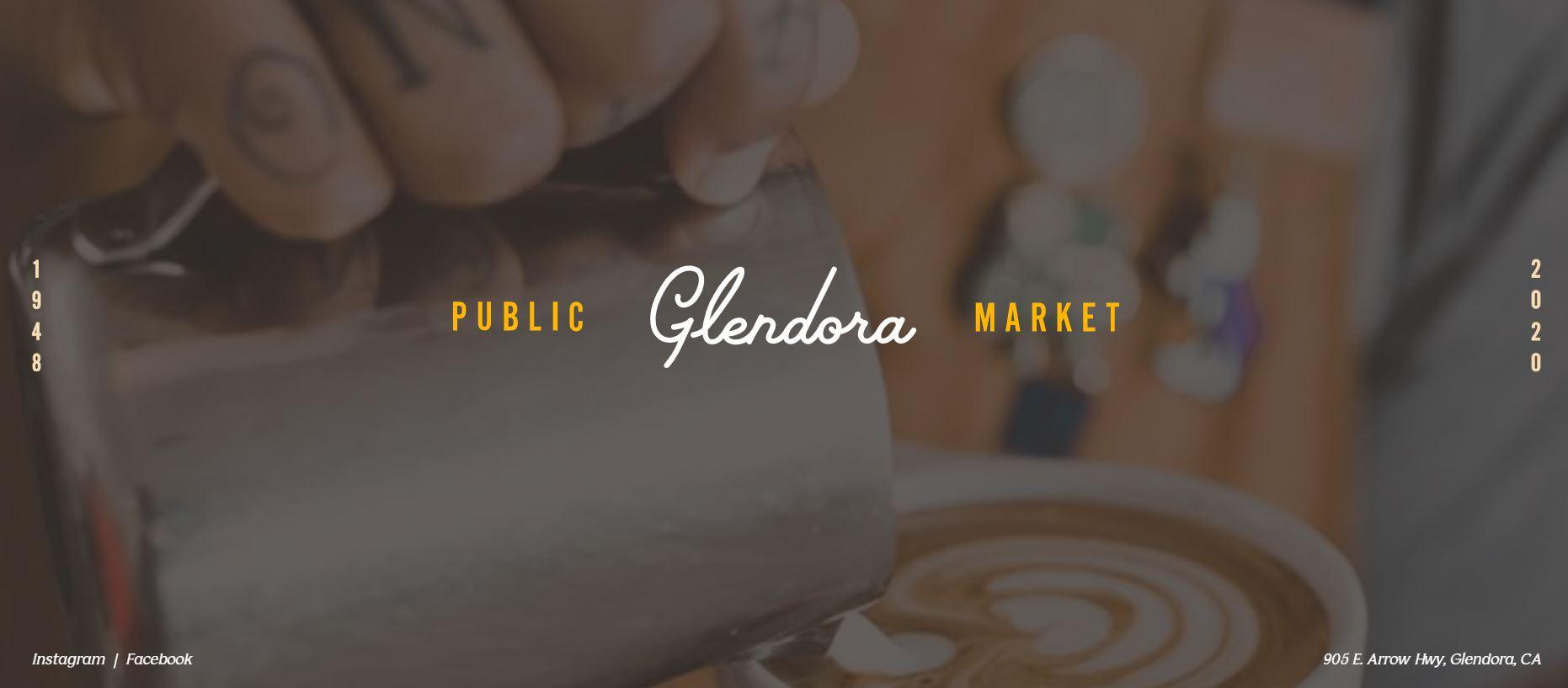Glendora Public Market OPENS !